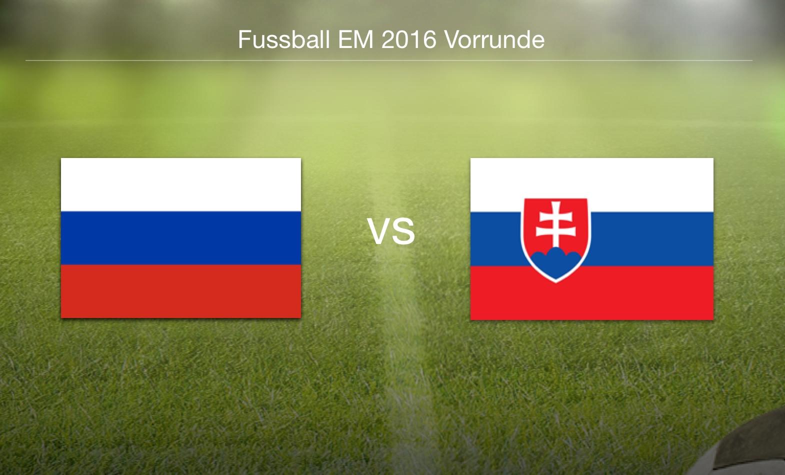 EM 2016 - Russland gegen Slowakei