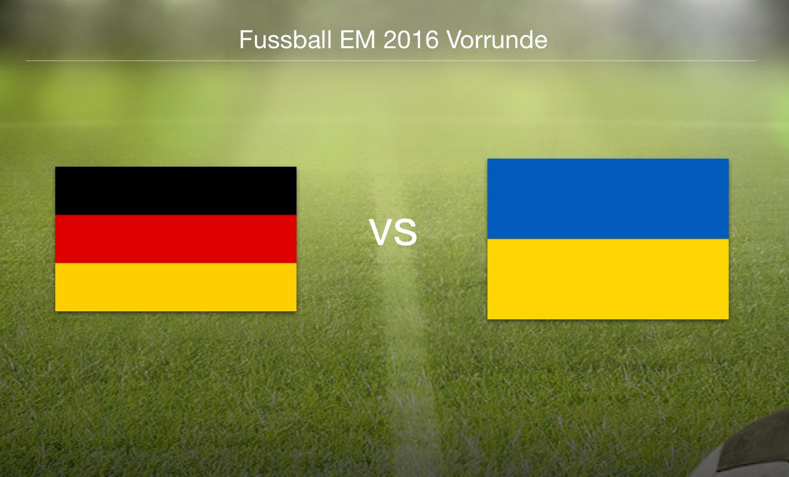 EM 2016 - Deutschland gegen Ukraine