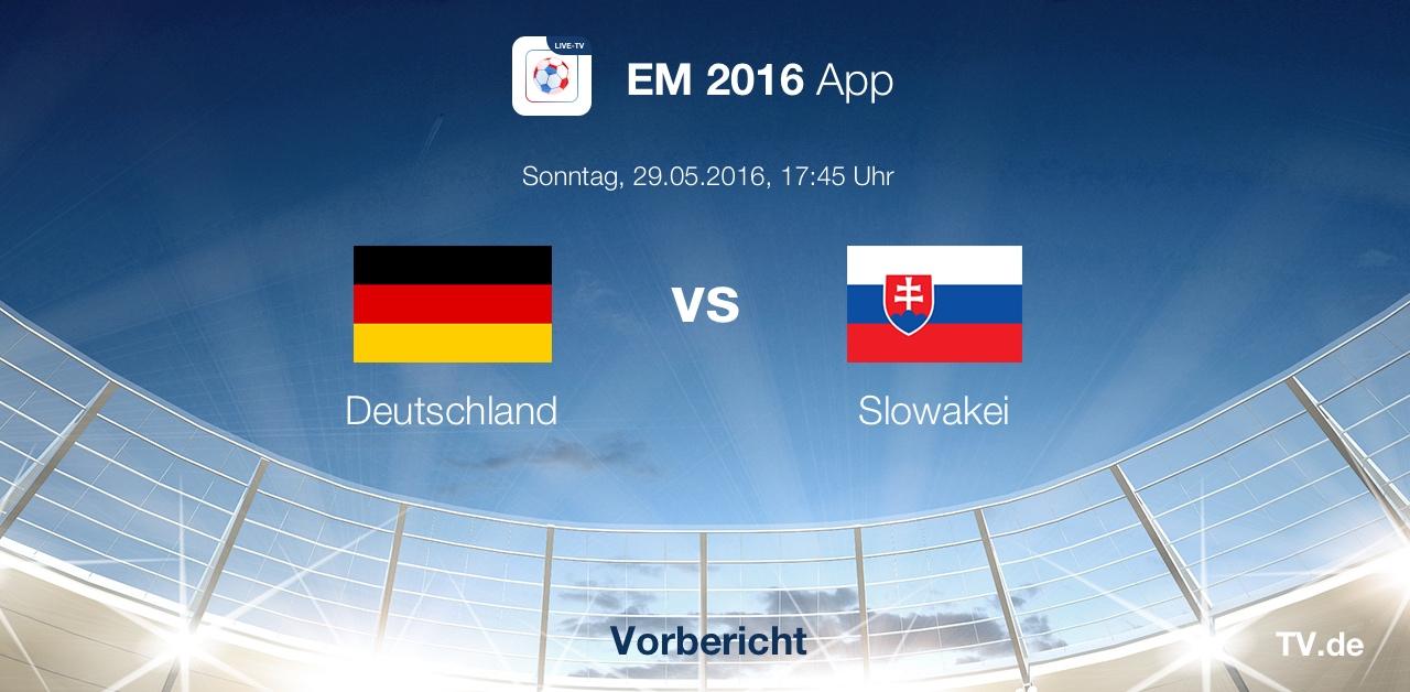 Länderspiel: Deutschland - Slowakei