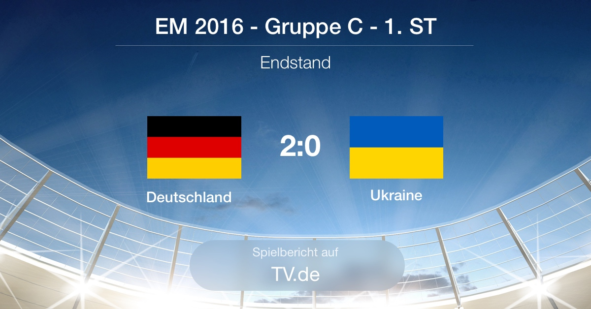 Spielbericht: Deutschland gg Ukraine (2:0)