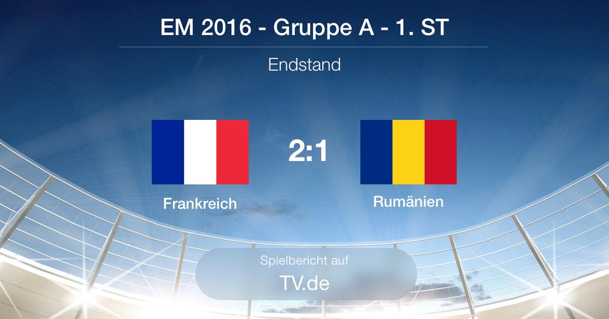 Spielbericht: Frankreich - Rumänien (2:1)