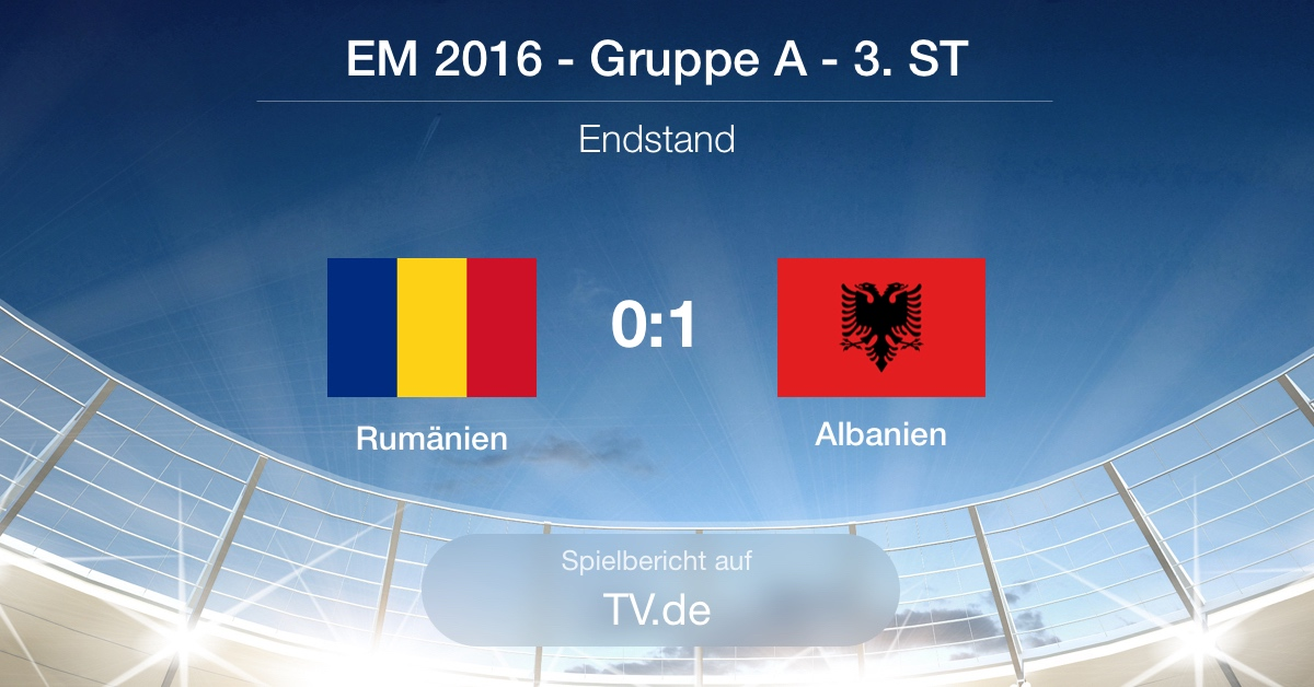 Spielbericht: Rumänien gg. Albanien (0:1)