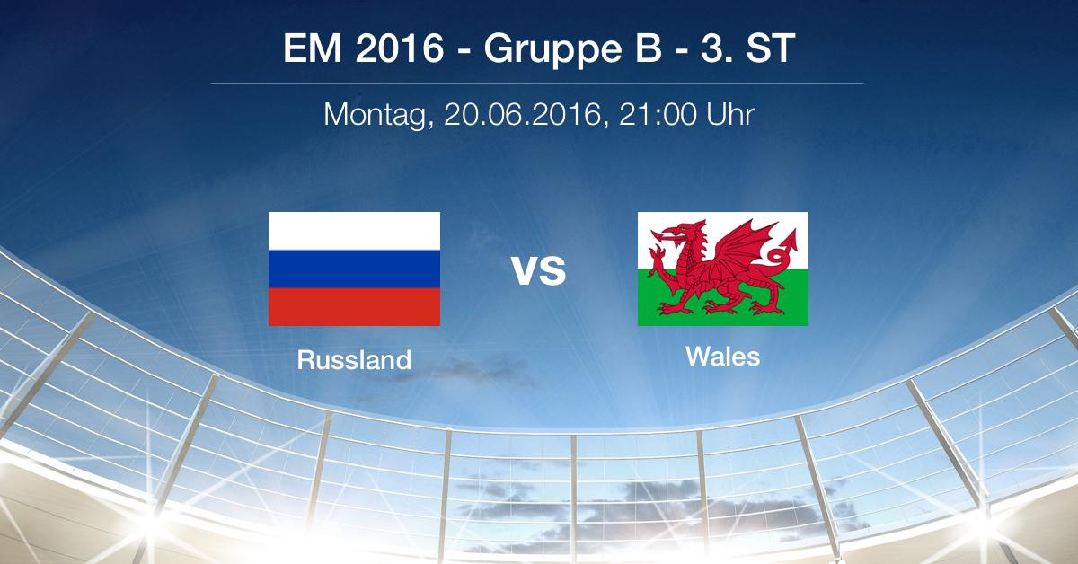 Vorbericht: Gruppe B - Russland gg. Wales