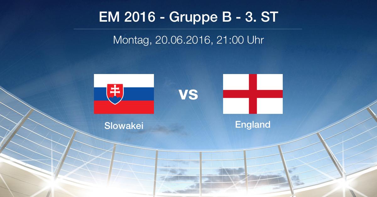 Vorbericht: Gruppe B - Slowakei gg. England