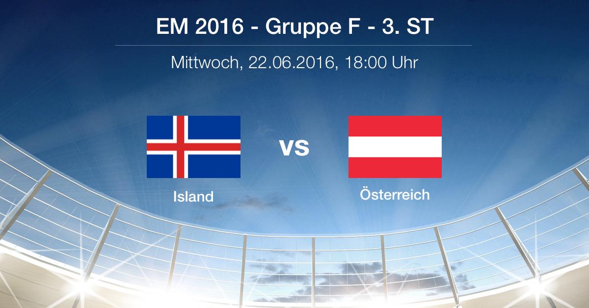 Vorbericht: Gruppe F - Island gg. Österreich