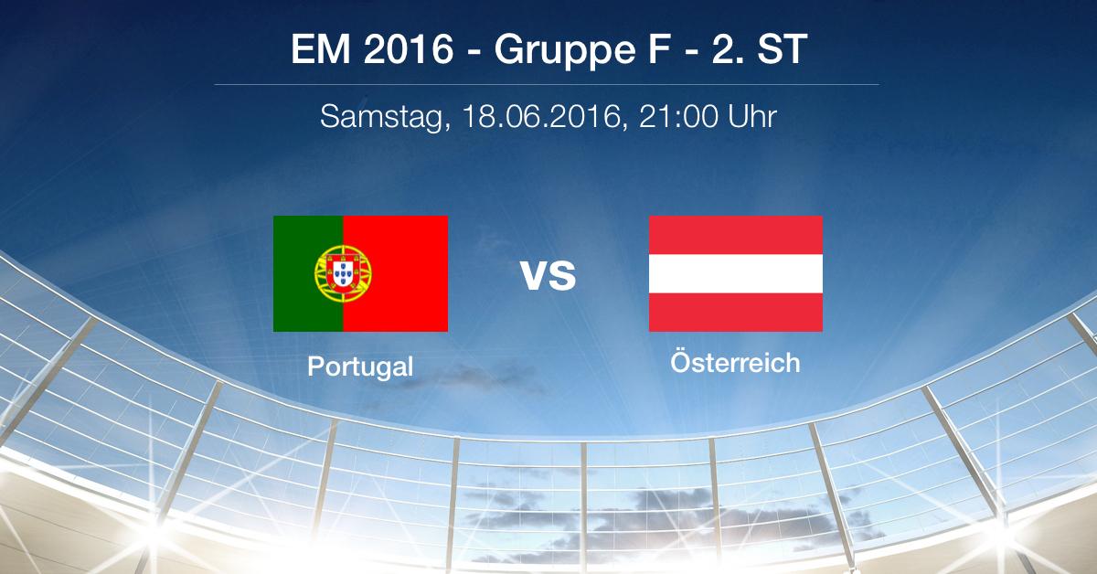 Vorbericht: Gruppe F - Portugal gg. Österreich