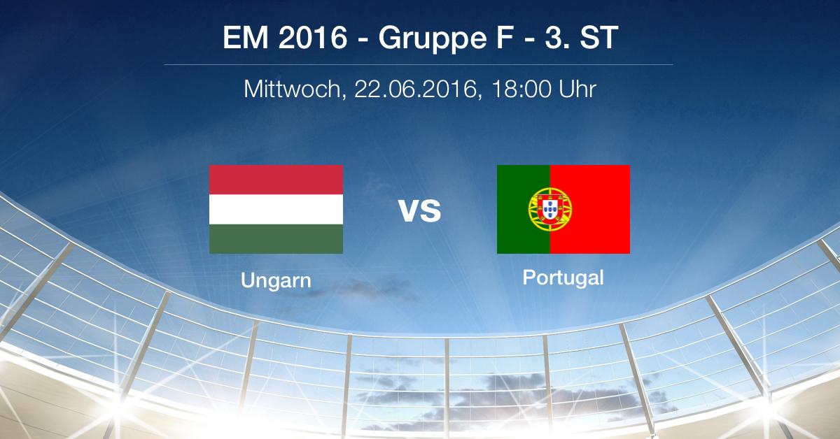 Vorbericht: Gruppe F - Ungarn gg. Portugal