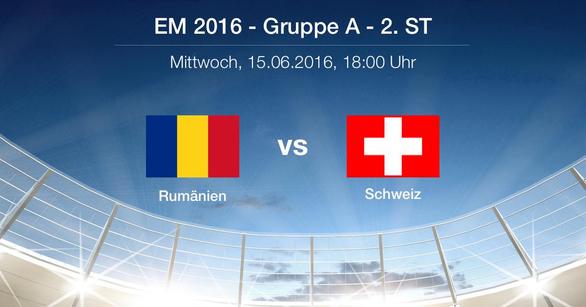 Vorbericht: Rumänien - Schweiz - Gruppe A