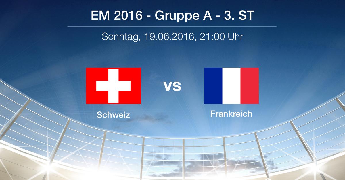 Vorbericht: Schweiz - Frankreich