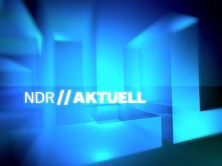 NDR aktuell: Nachrichten aus Norddeutschland